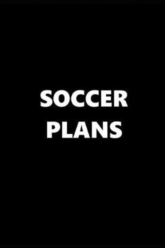 2019 Daily Planner Sports Theme Soccer Plans Black White 384 Pages