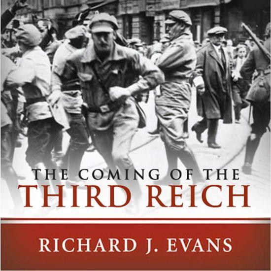 Boek cover The Coming of the Third Reich van Richard J. Evans (Onbekend)