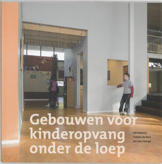 Afbeelding van Gebouwen Voor Kinderopvang Onder De Loep