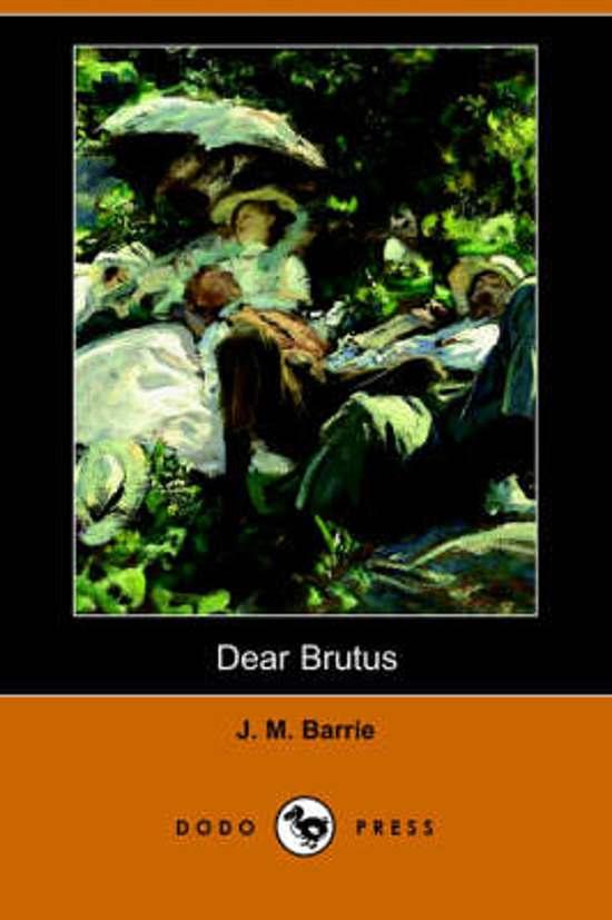 Dear Brutus (Dodo Press)