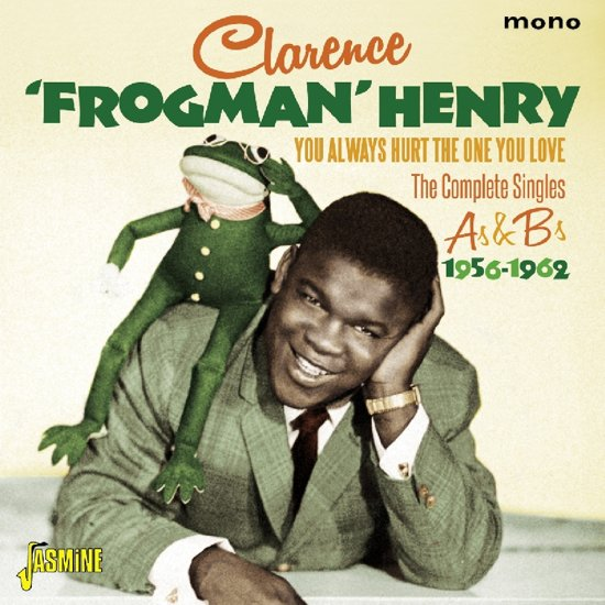 Bolcom Clarence Frogman Henry You Always Hurt The One You