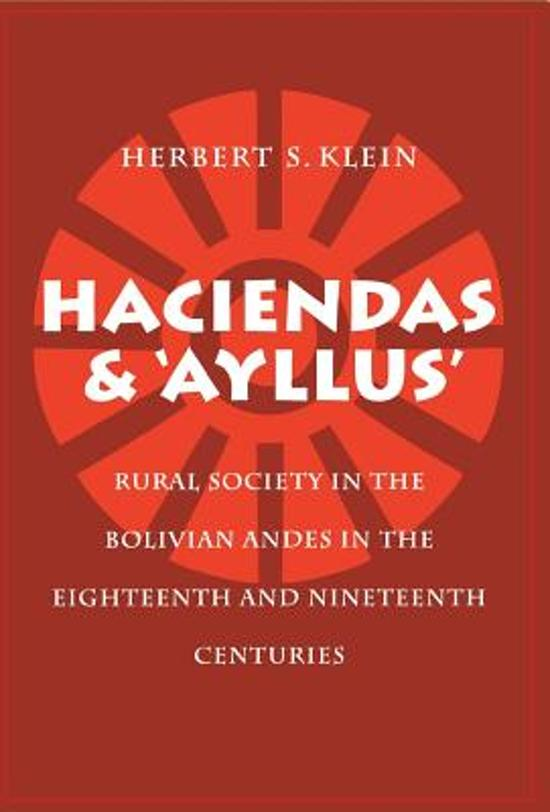 Haciendas and Ayllus