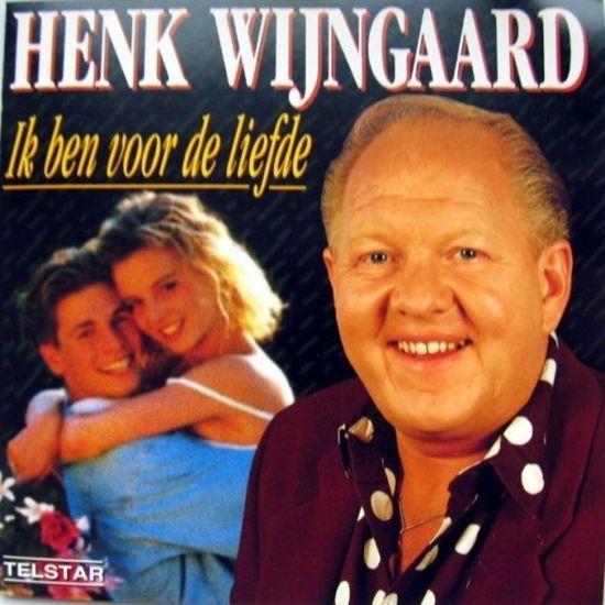 Henk Wijngaard-Ik ben voor de liefde