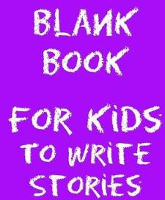 Blank Book for Kids to Write Stories