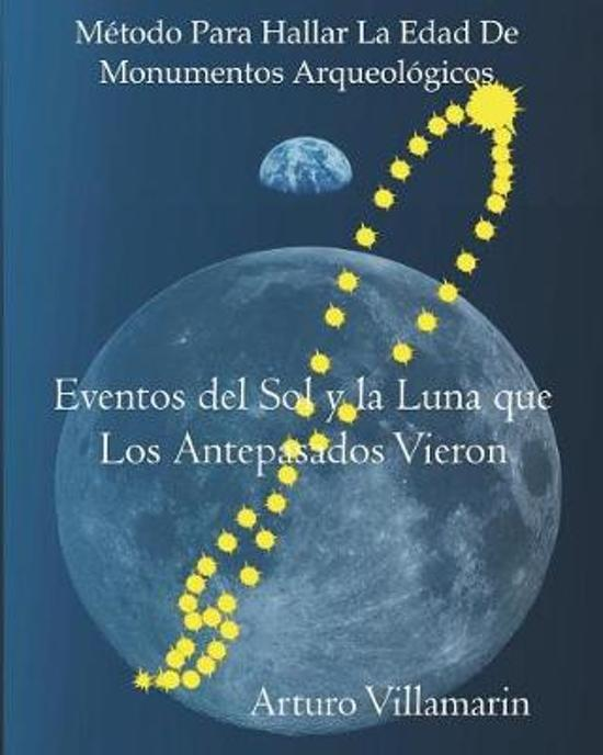 Bolcom Eventos Del Sol Y La Luna Que Los Antepasados Vieron