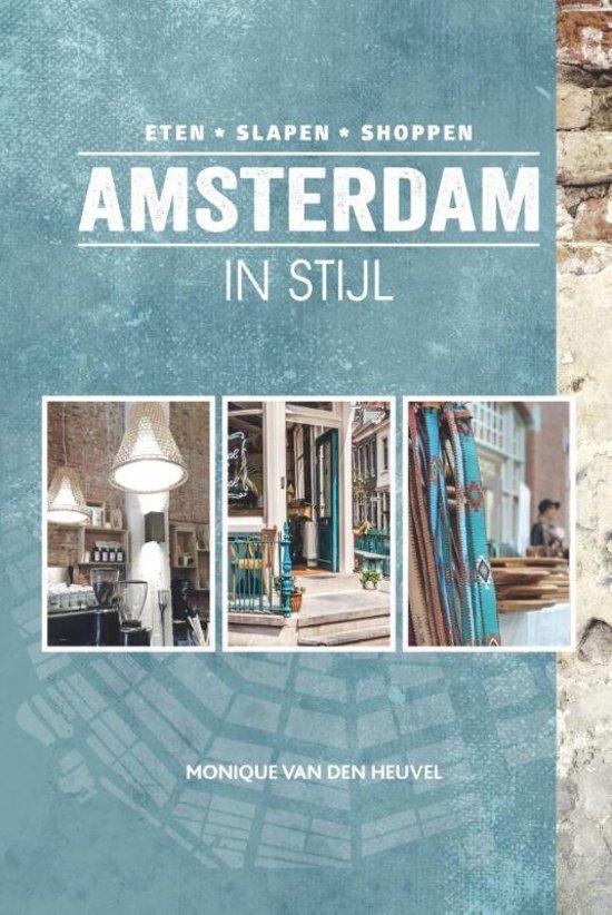 Stijl Van Amsterdam.Bol Com Amsterdam In Stijl Monique Van Den Heuvel