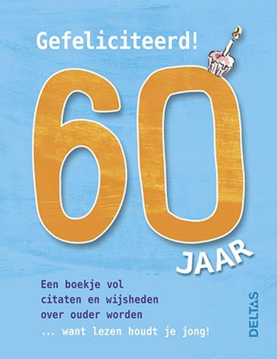Bol Com Gefeliciteerd 60 Jaar 9789044742299 Boeken
