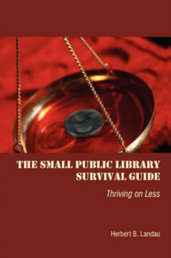 The Small Public Library Survival Guide