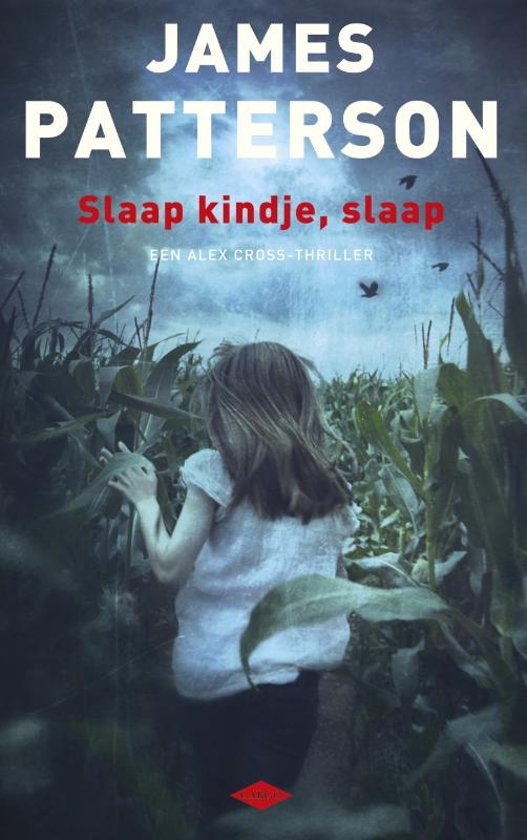 Slaap kindje, slaap. Een Alex Cross-thriller