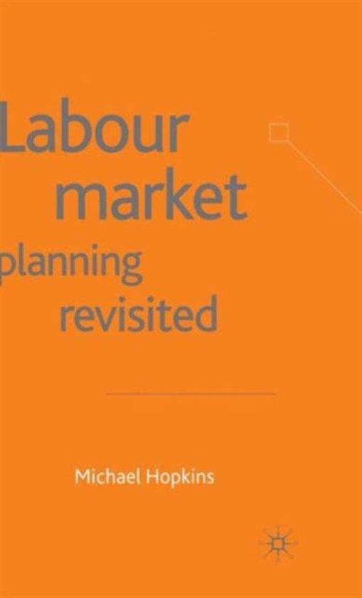Labour Market Planning Revisited