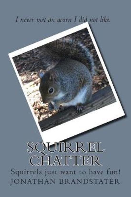 Squirrel Chatter