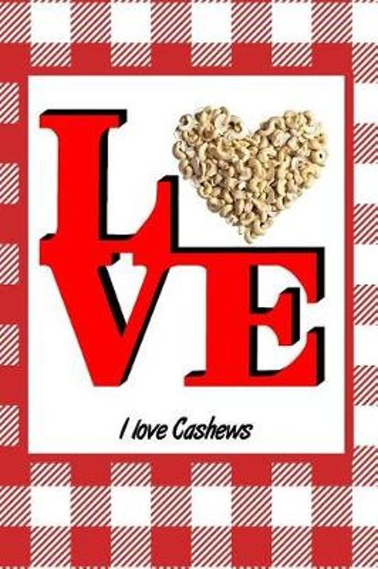 I Love Cashews