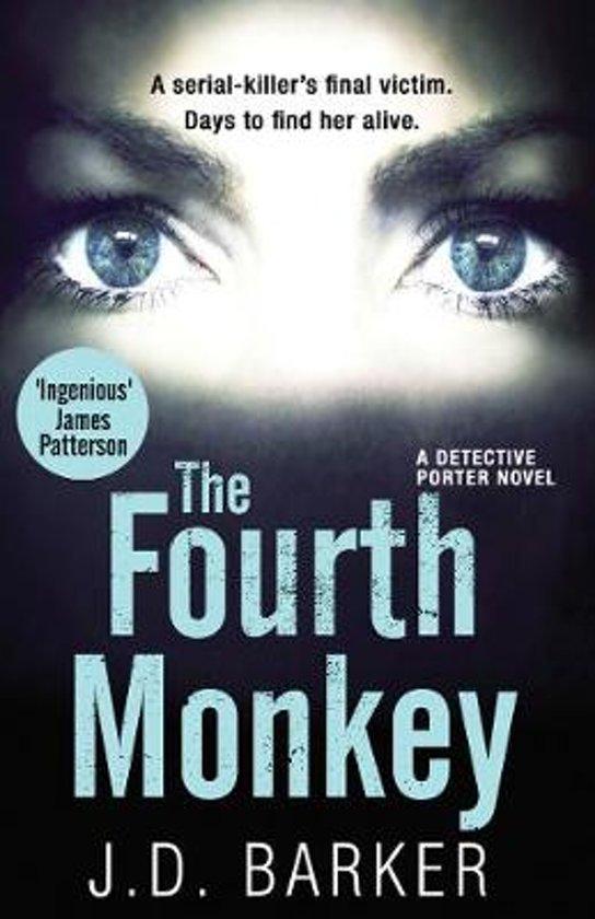 Boek cover The Fourth Monkey (A Detective Porter novel) van J.D. Barker (Paperback)