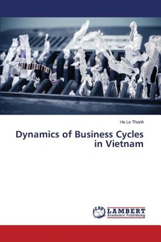 Dynamics of Business Cycles in Vietnam