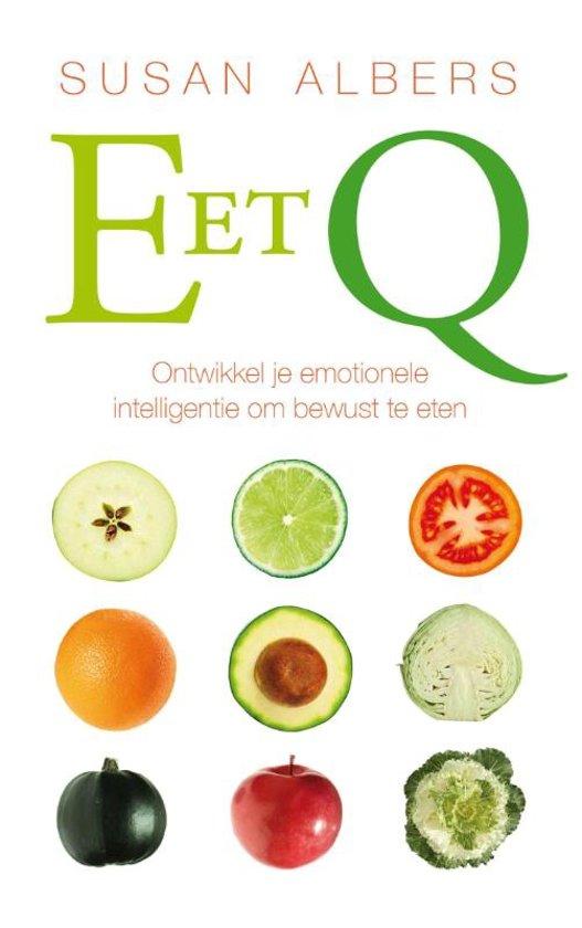 Eet Q - Gebruik de kracht van emotionele intelligentie om af te vallen