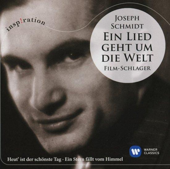 Joseph Schmidt - Eine Lied Geht Um Die Welt