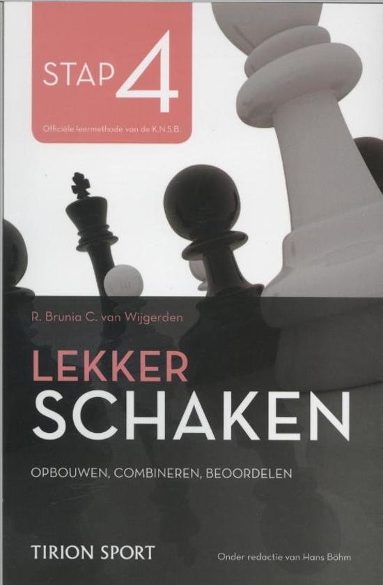 Lekker schaken stap 4