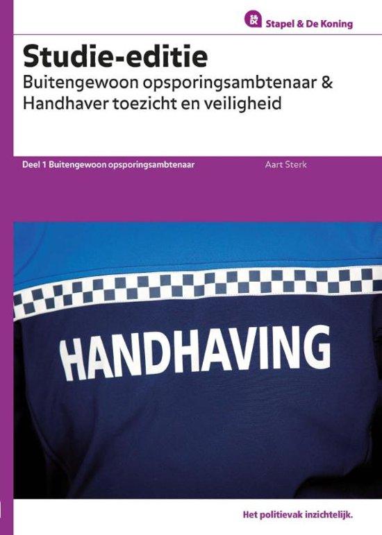 Buitengewoon Opsporingsambtenaar en Handhaver Toezicht en Veiligheid Studie editie