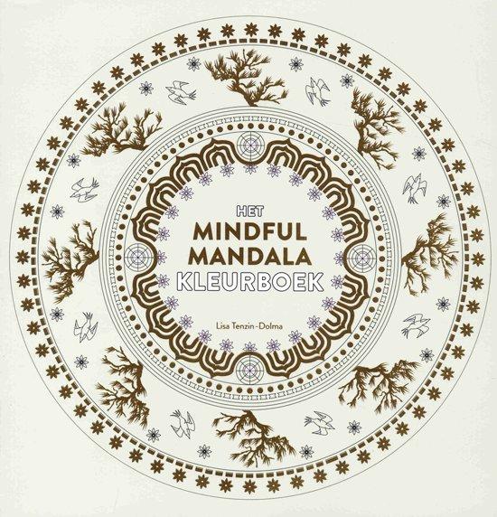 Mandala Kleurplaten Bestellen.Bol Com Het Mindful Mandala Kleurboek Lisa Tenzin Dolma