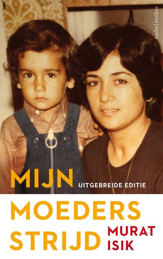 Boek cover Mijn moeders strijd van Murat Isik (Hardcover)