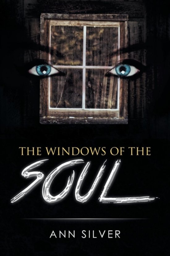 The Windows of the Soul