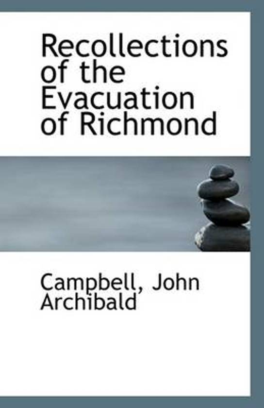 Recollections of the Evacuation of Richmond