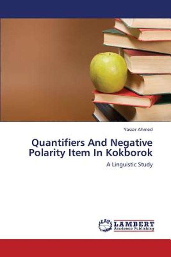 Quantifiers and Negative Polarity Item in Kokborok