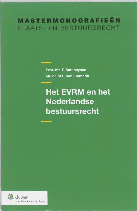 Boek cover Het EVRM en het Nederlandse bestuursrecht van T. Barkhuysen (Paperback)