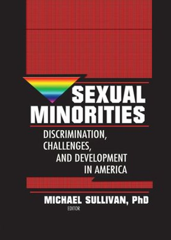 issues and intolerance of sexual minorities Apa supports legislation that promotes equality for, and combats discrimination against, sexual and gender minorities discrimination based on sexual orientation and gender identity remains a serious problem across the united states, affecting lgbt individuals in schools, in the workplace and in other public settings.