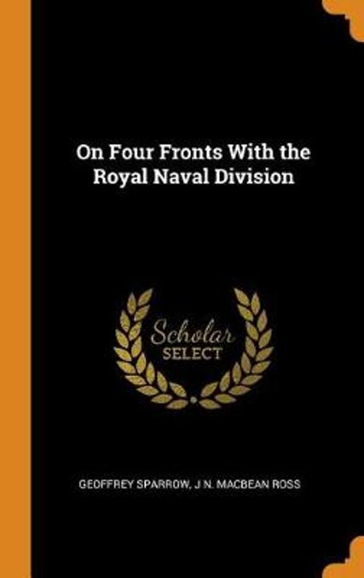 On Four Fronts with the Royal Naval Division