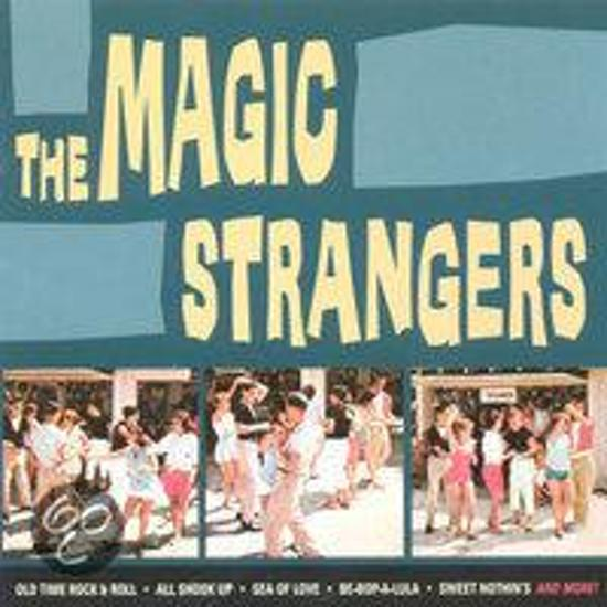 The Magic Strangers - The Magic Strangers