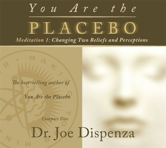 You Are the Placebo Meditation 1