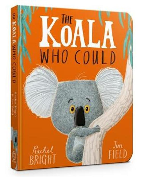 Boek cover The Koala Who Could van Rachel Bright (Hardcover)