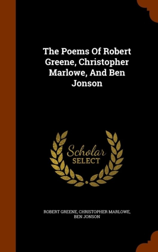 Afbeelding van The Poems of Robert Greene, Christopher Marlowe, and Ben Jonson