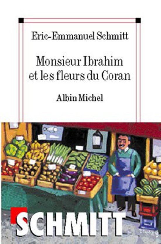 Boek cover Monsieur Ibrahim et les fleurs du Coran van Eric-Emmanuel Schmitt (Onbekend)