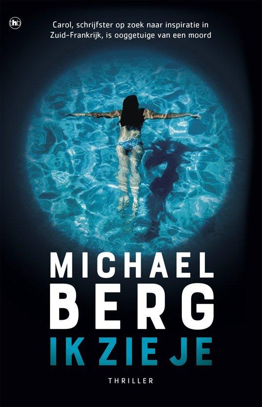 Boek cover Ik zie je van Michael Berg (Onbekend)