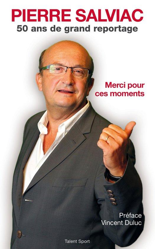 Pierre Salviac - Merci pour ces moments