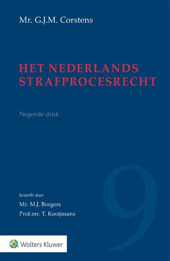 Het Nederlands strafprocesrecht - G. Corstens