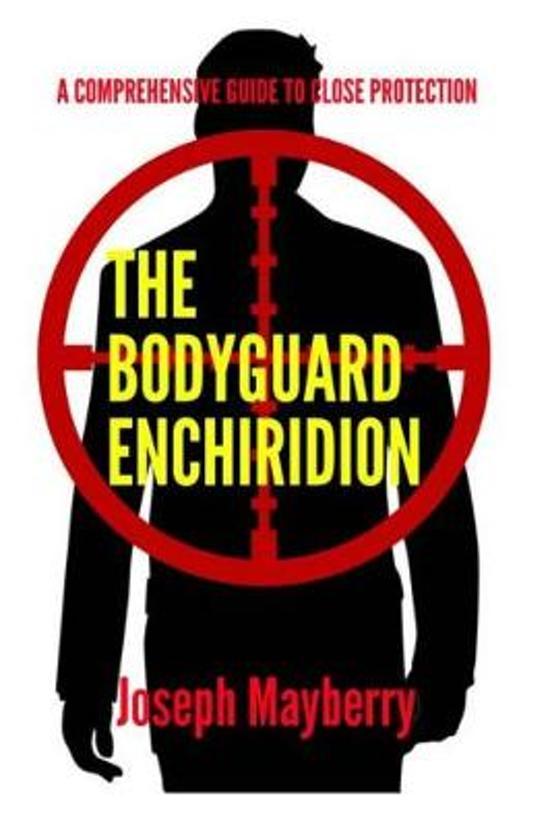 The Bodyguard Enchiridion