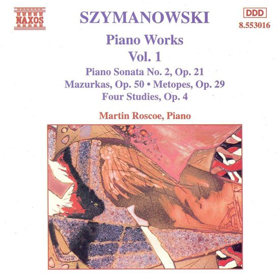 Szymanowski: Piano Works Vol 1 / Martin Roscoe