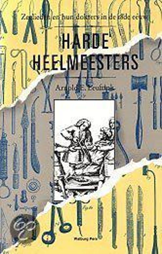 Cover van het boek 'Harde heelmeesters' van  Leuftink en A.E. Leuftink
