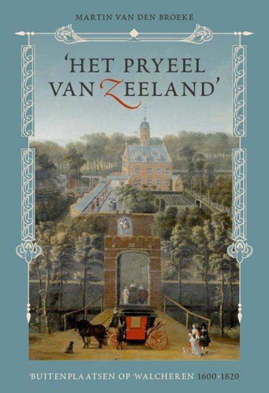 Het pryeel van Zeeland'