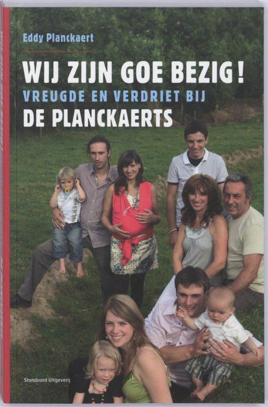 Wij zijn goe bezig - E. Planckaert |