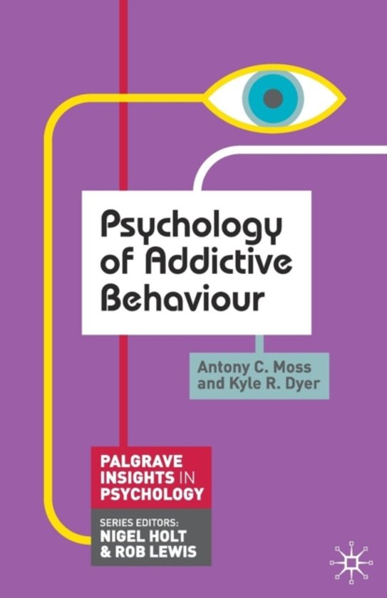 Psychology of Addictive Behaviour