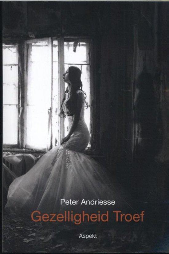 Gezelligheid troef - Peter Andriesse pdf epub