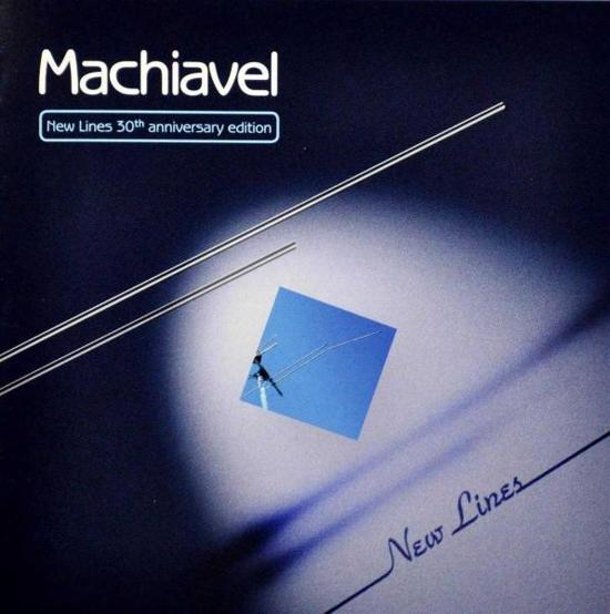 Machiavel - New Lines (30Th Anniversary Ed