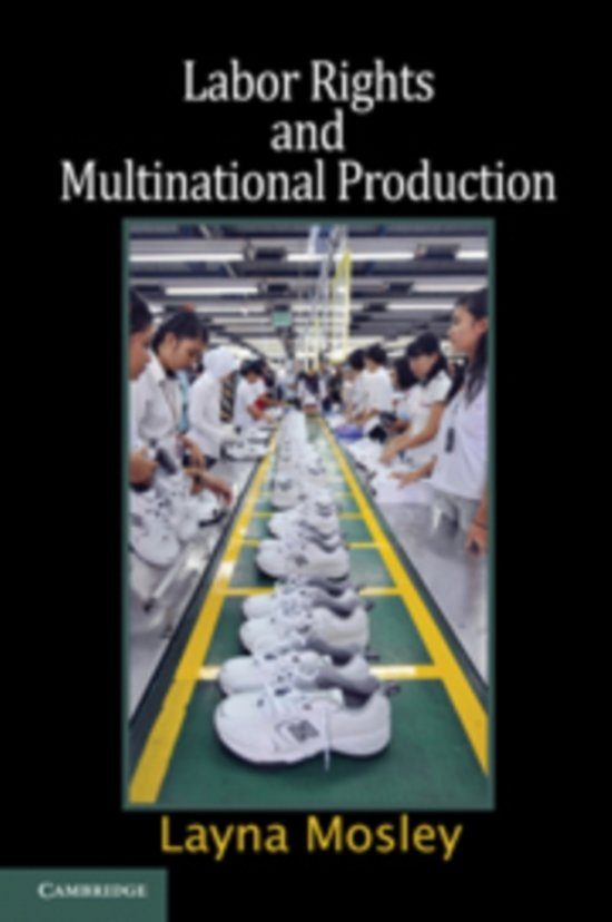 labor rights and multinational production mosley layna