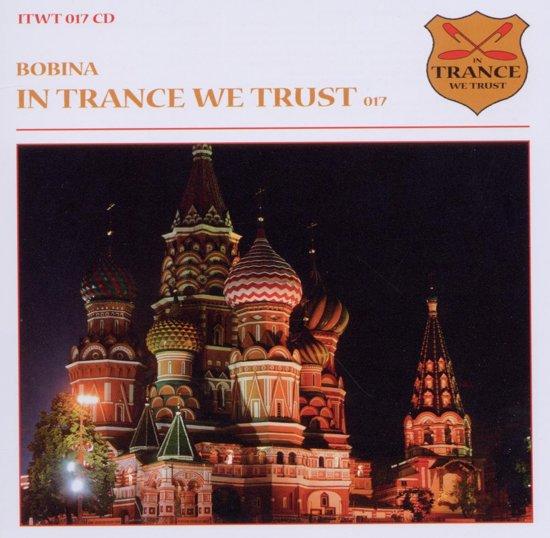 In Trance We Trust 17