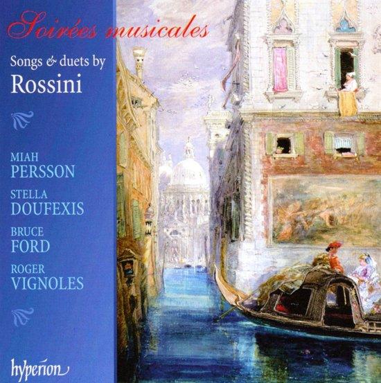 Rossini: Soir??Es Musicales