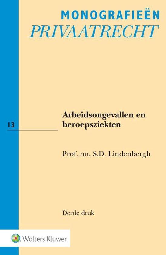 Boek cover Arbeidsongevallen en beroepsziekten van S.D. Lindenbergh (Paperback)
